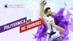 Handbal Masculin: SCM Politehnica Timisoara – HC Odorhei