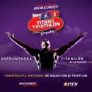Titans Triathlon Face Din Bucuresti Capitala Triatlonului